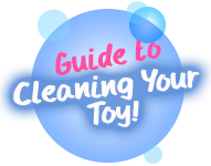 Let's clean your toy!