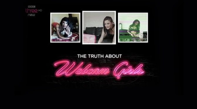 """The Truth About Webcam Girls"" Documentary"